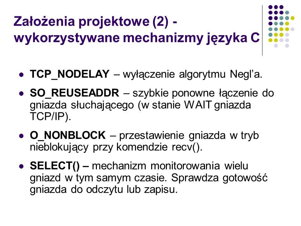 Założenia projektowe (2) - wykorzystywane mechanizmy języka C