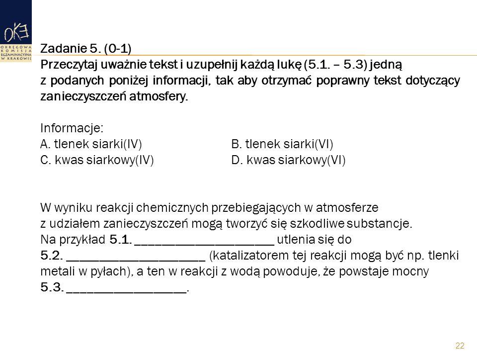 Zadanie 5. (0-1) Przeczytaj uważnie tekst i uzupełnij każdą lukę (5.1. – 5.3) jedną.