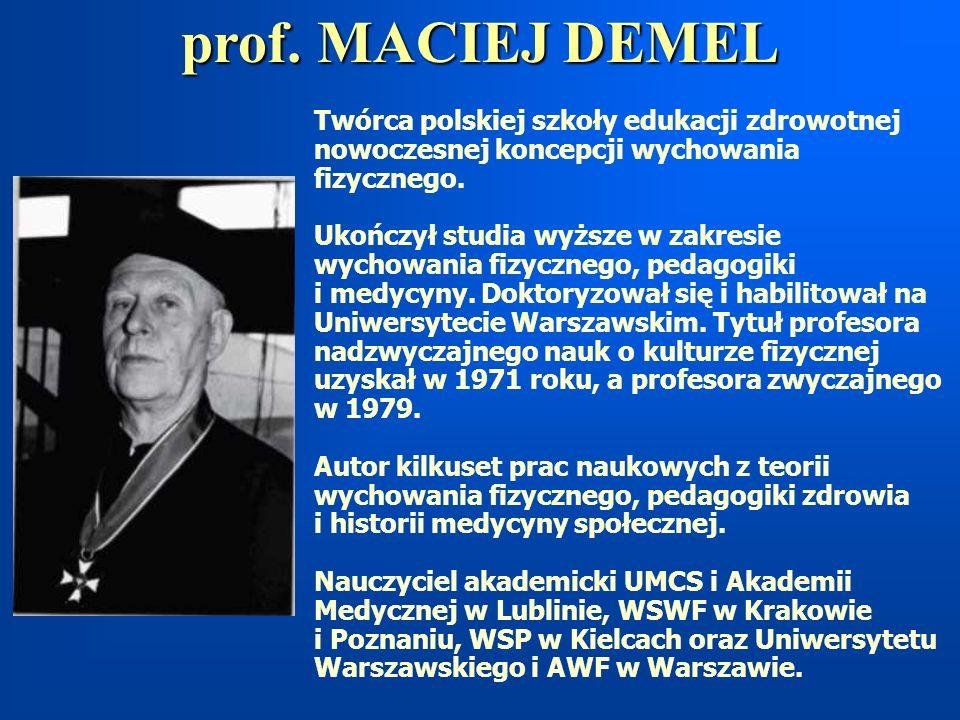prof. MACIEJ DEMEL