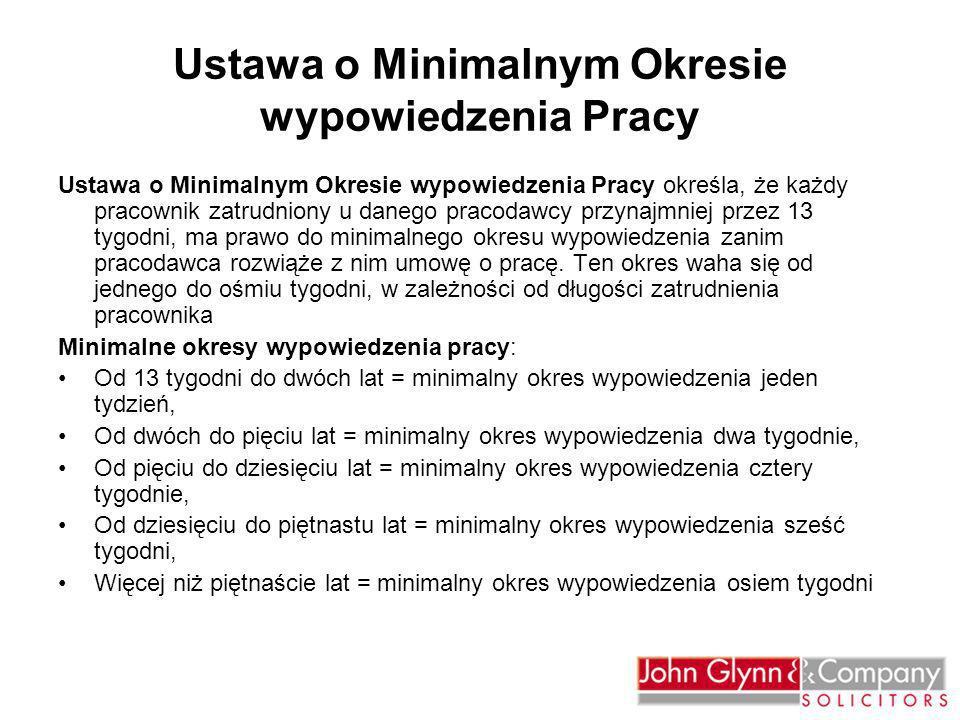 Ustawa o Minimalnym Okresie wypowiedzenia Pracy