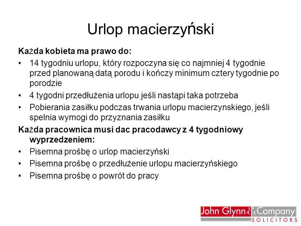 Urlop macierzyński Każda kobieta ma prawo do: