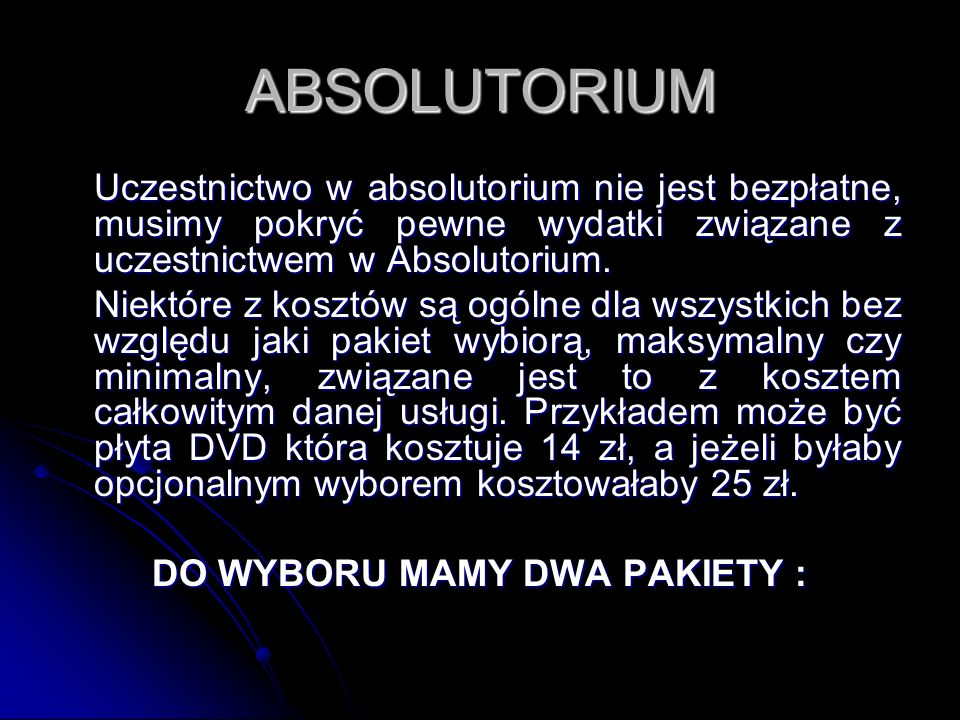 DO WYBORU MAMY DWA PAKIETY :