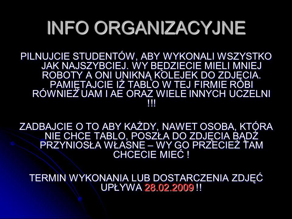 TERMIN WYKONANIA LUB DOSTARCZENIA ZDJĘĆ UPŁYWA 28.02.2009 !!
