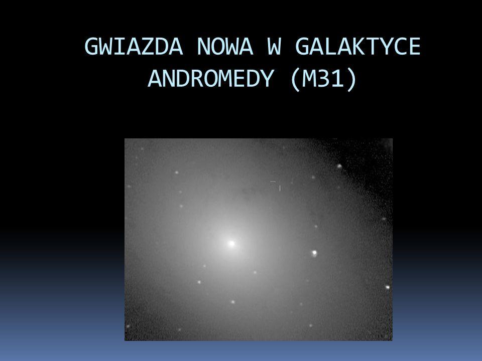 GWIAZDA NOWA W GALAKTYCE ANDROMEDY (M31)