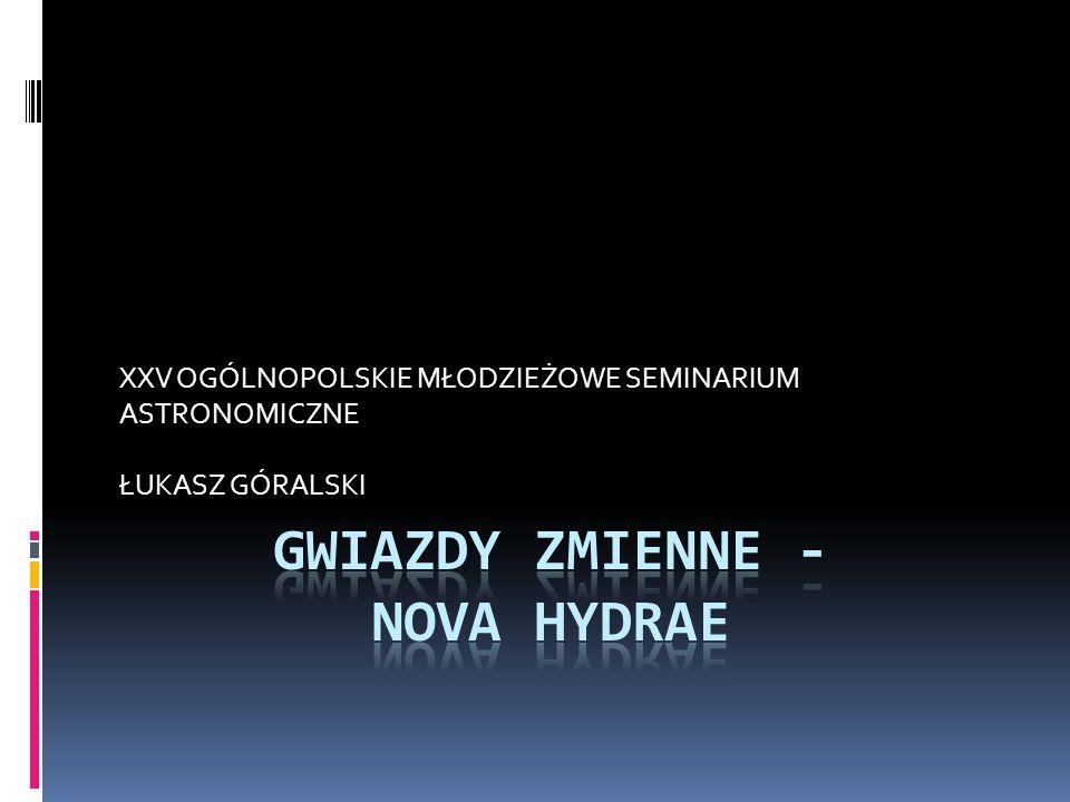 GWIAZDY ZMIENNE - NOVA HYDRAE