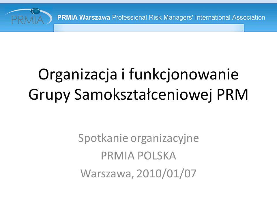 Organizacja i funkcjonowanie Grupy Samokształceniowej PRM
