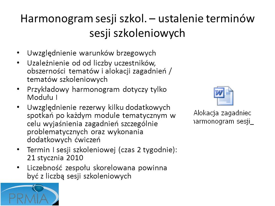 Harmonogram sesji szkol. – ustalenie terminów sesji szkoleniowych