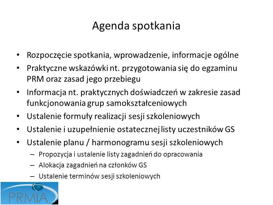 Agenda spotkania Rozpoczęcie spotkania, wprowadzenie, informacje ogólne.