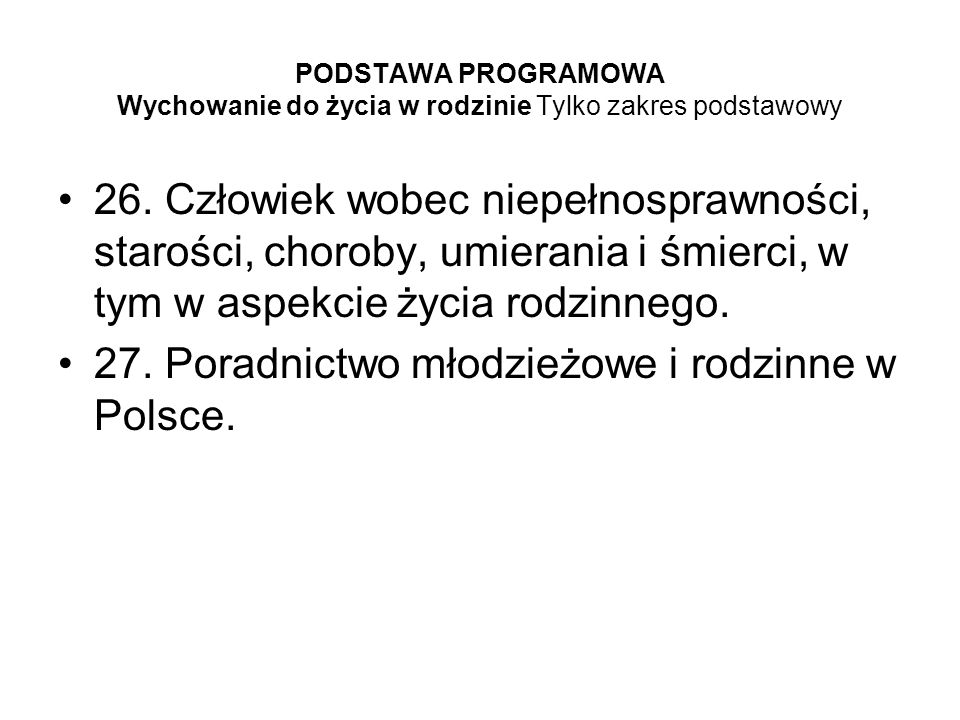 27. Poradnictwo młodzieżowe i rodzinne w Polsce.
