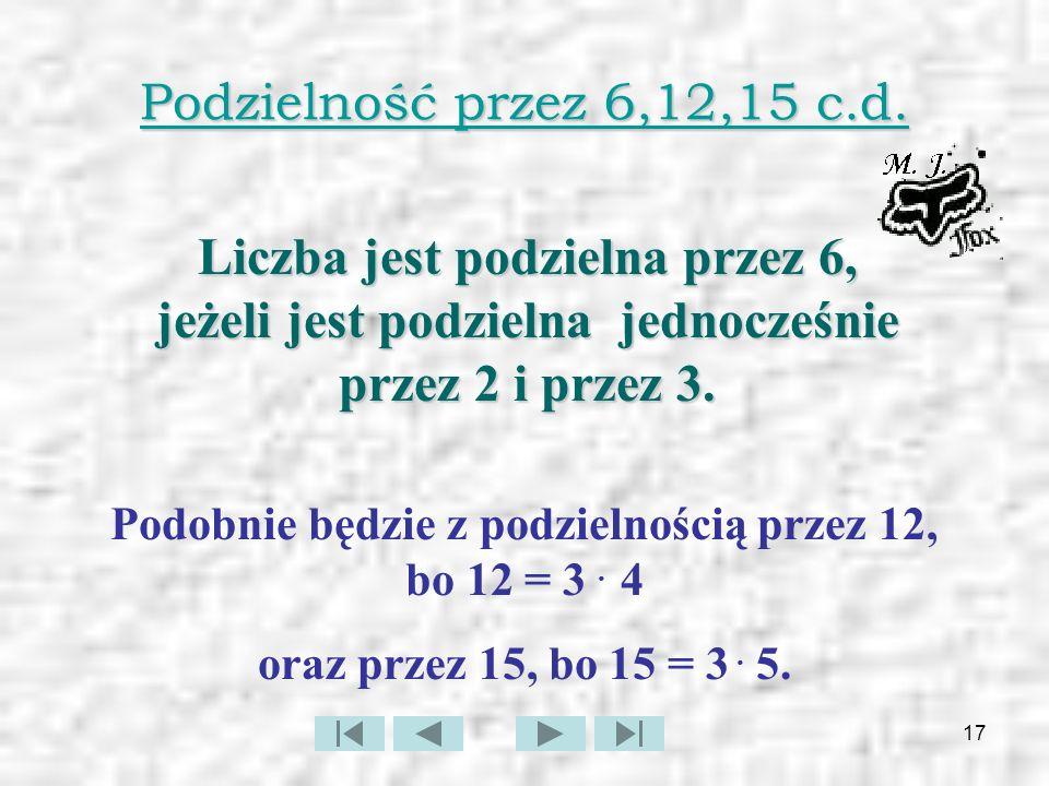 Liczba jest podzielna przez 6, jeżeli jest podzielna jednocześnie