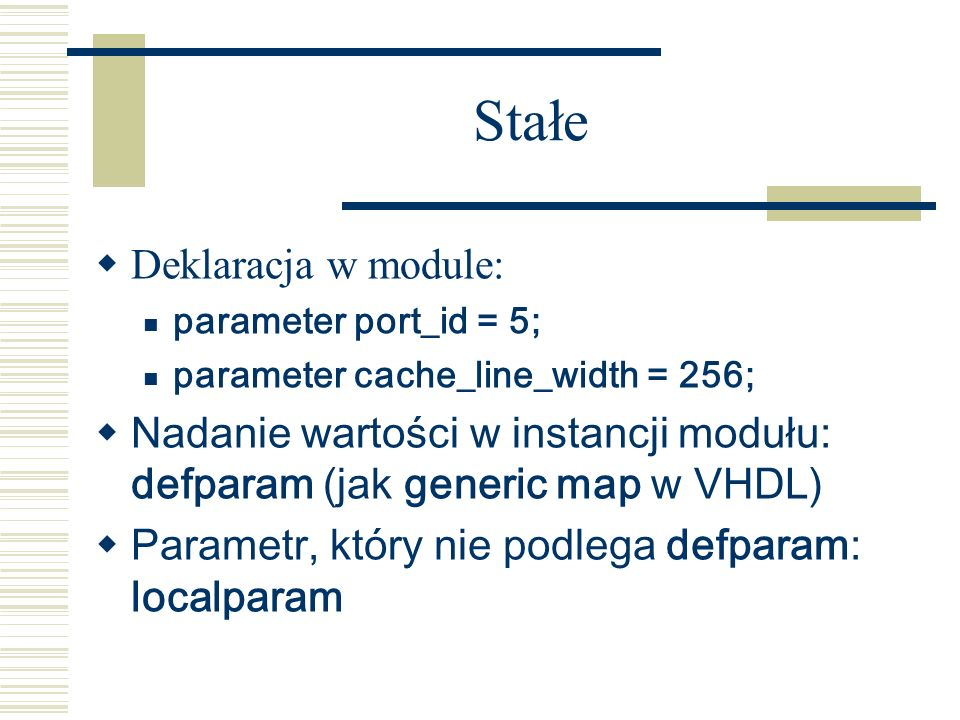 Stałe Deklaracja w module: