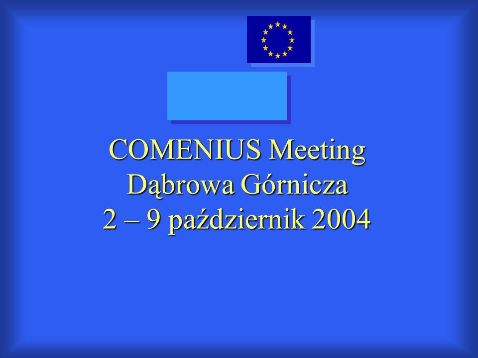 COMENIUS Meeting Dąbrowa Górnicza 2 – 9 październik 2004
