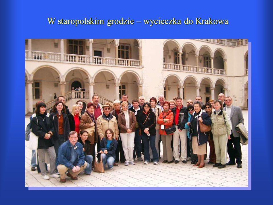 W staropolskim grodzie – wycieczka do Krakowa