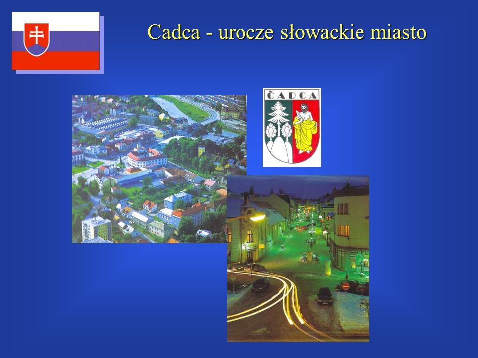 Cadca - urocze słowackie miasto
