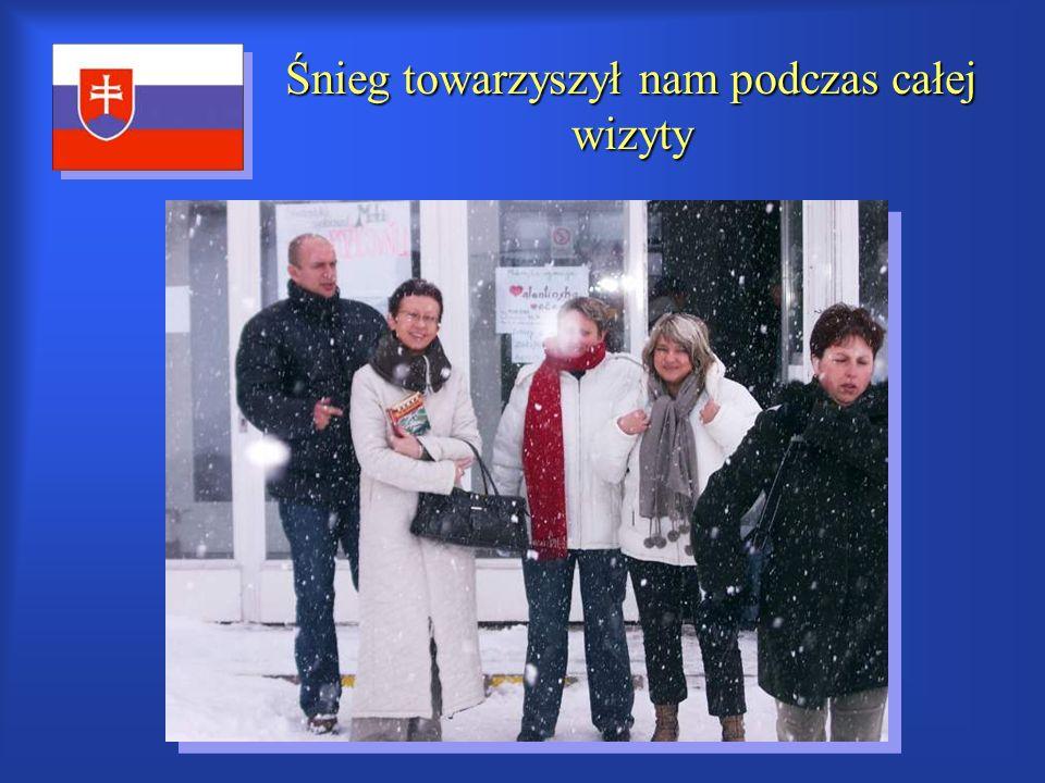 Śnieg towarzyszył nam podczas całej wizyty