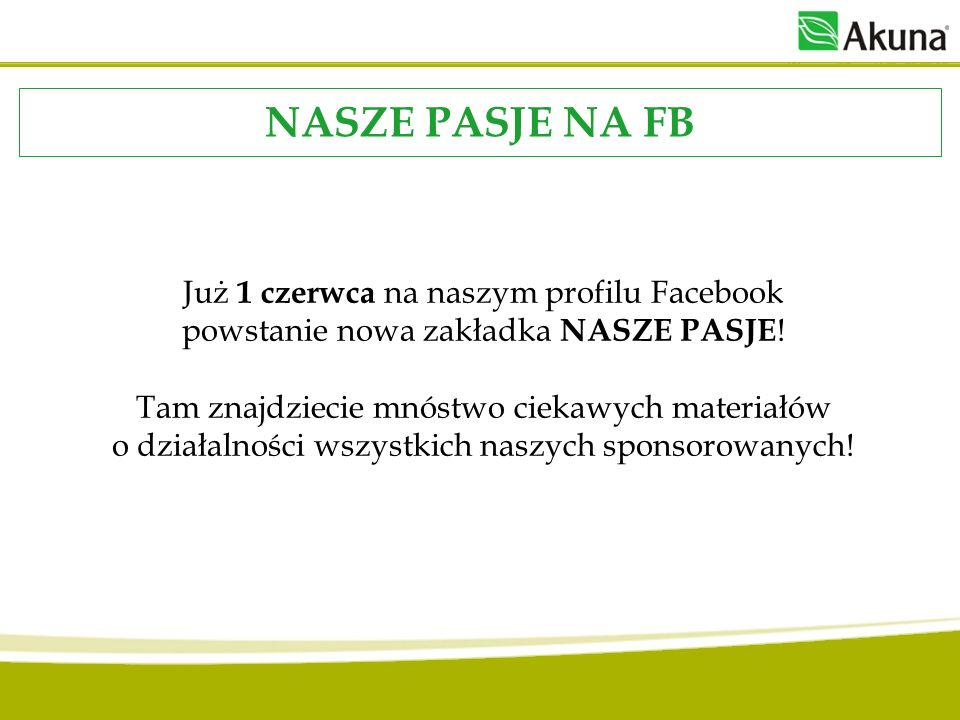 NASZE PASJE NA FB Już 1 czerwca na naszym profilu Facebook