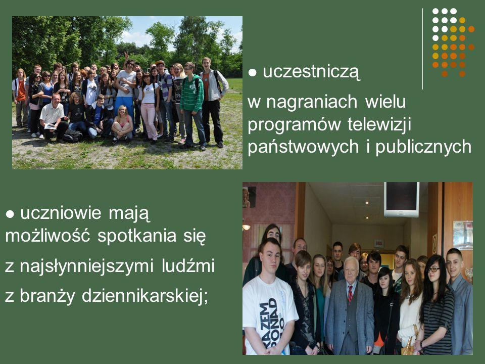 uczestniczą w nagraniach wielu programów telewizji państwowych i publicznych. uczniowie mają możliwość spotkania się.