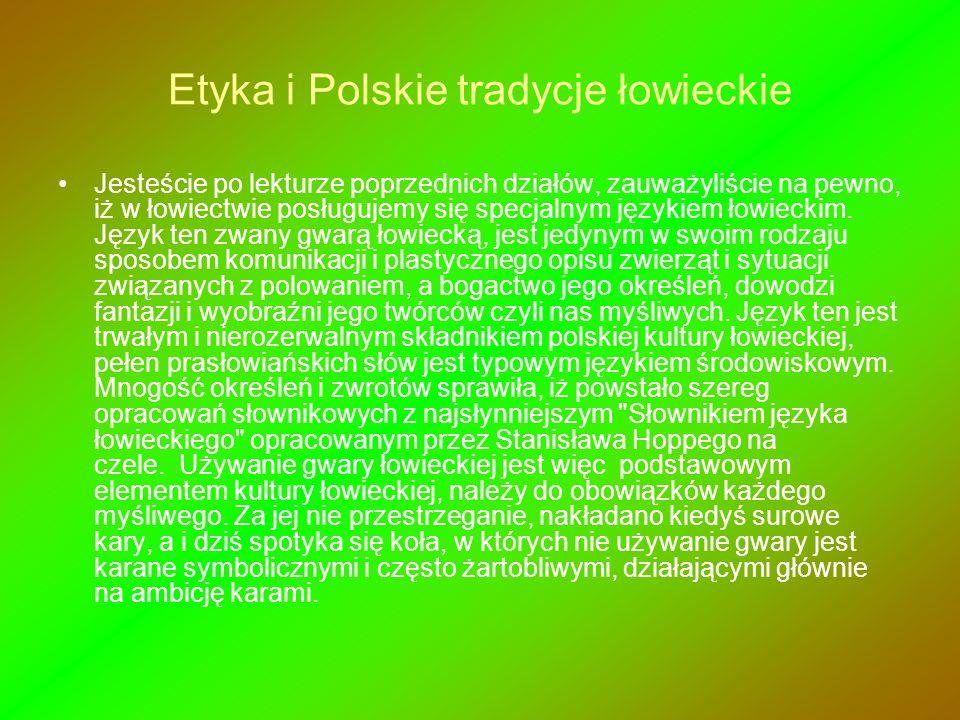 Etyka i Polskie tradycje łowieckie