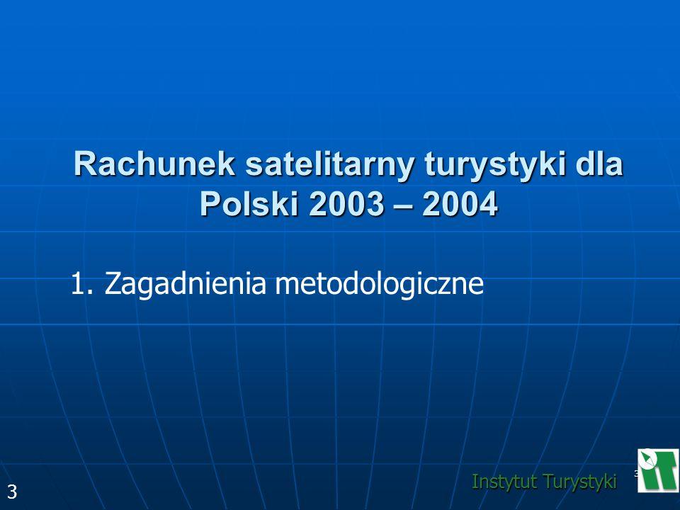 Rachunek satelitarny turystyki dla Polski 2003 – 2004