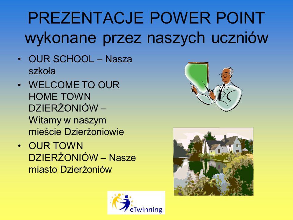 PREZENTACJE POWER POINT wykonane przez naszych uczniów