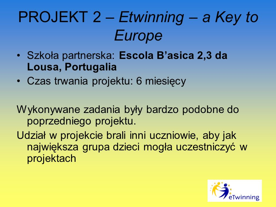 PROJEKT 2 – Etwinning – a Key to Europe