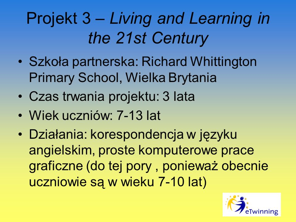 Projekt 3 – Living and Learning in the 21st Century