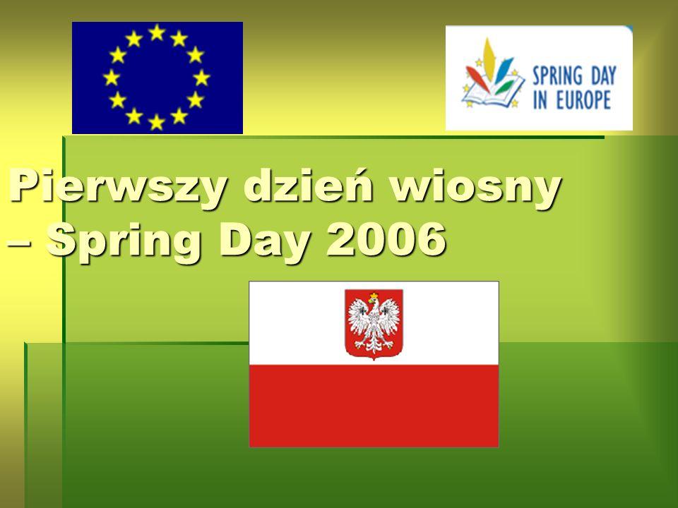 Pierwszy dzień wiosny – Spring Day 2006