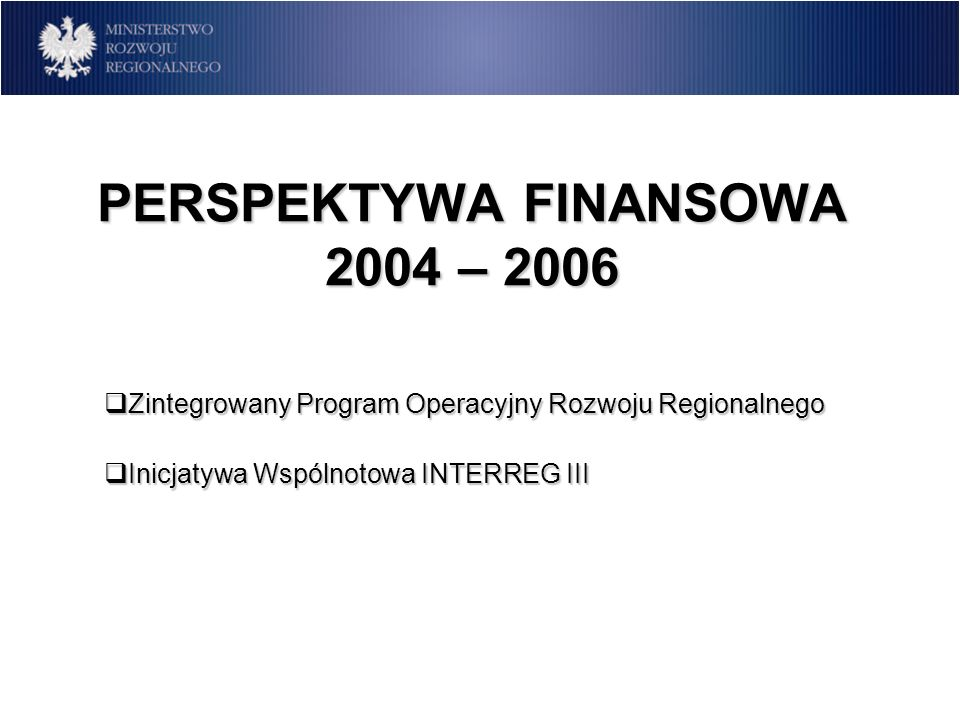 PERSPEKTYWA FINANSOWA 2004 – 2006