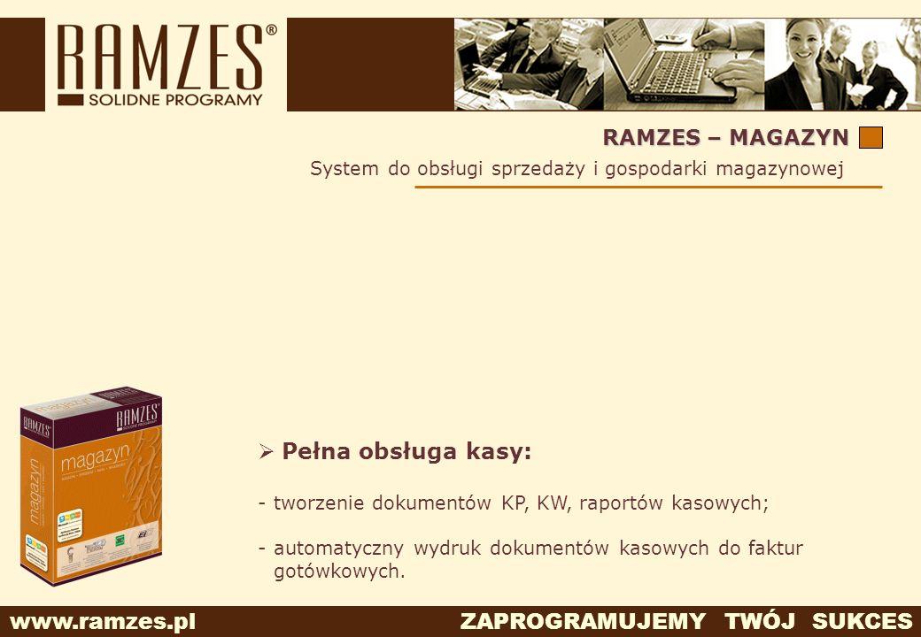 Pełna obsługa kasy: RAMZES – MAGAZYN