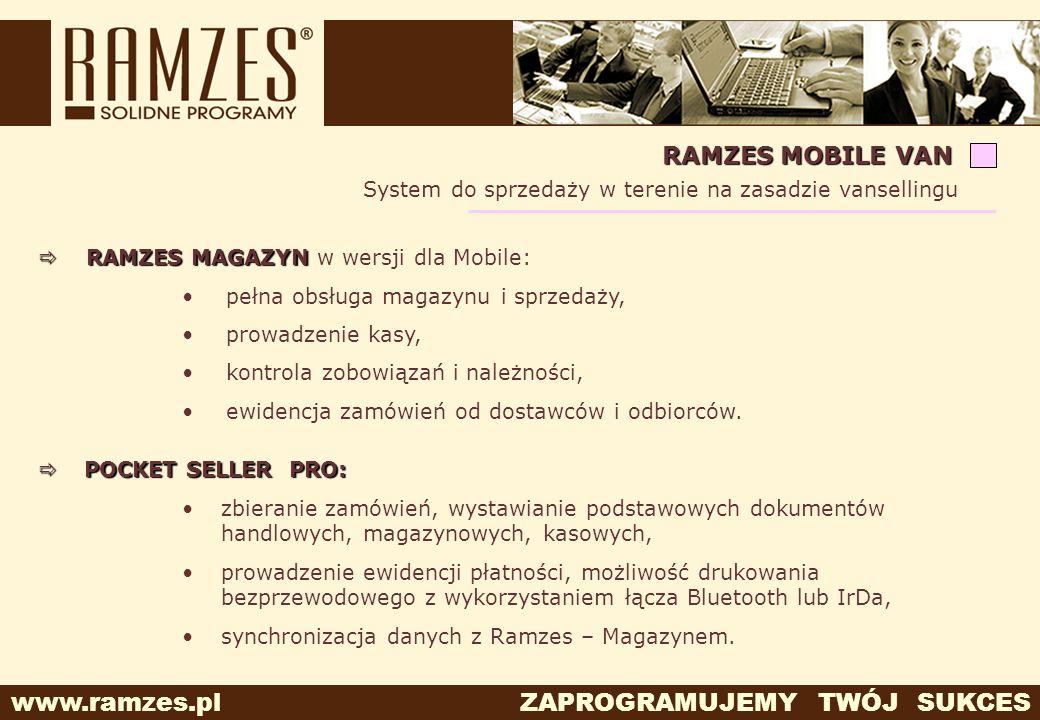 RAMZES MOBILE VAN System do sprzedaży w terenie na zasadzie vansellingu. RAMZES MAGAZYN w wersji dla Mobile:
