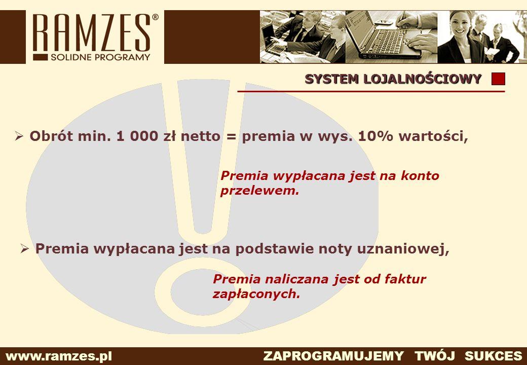 Obrót min. 1 000 zł netto = premia w wys. 10% wartości,