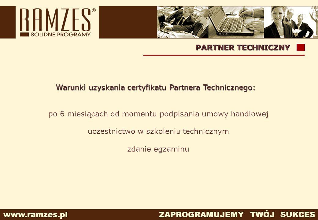 Warunki uzyskania certyfikatu Partnera Technicznego: