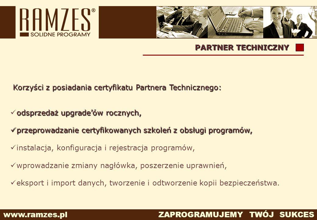 Korzyści z posiadania certyfikatu Partnera Technicznego: