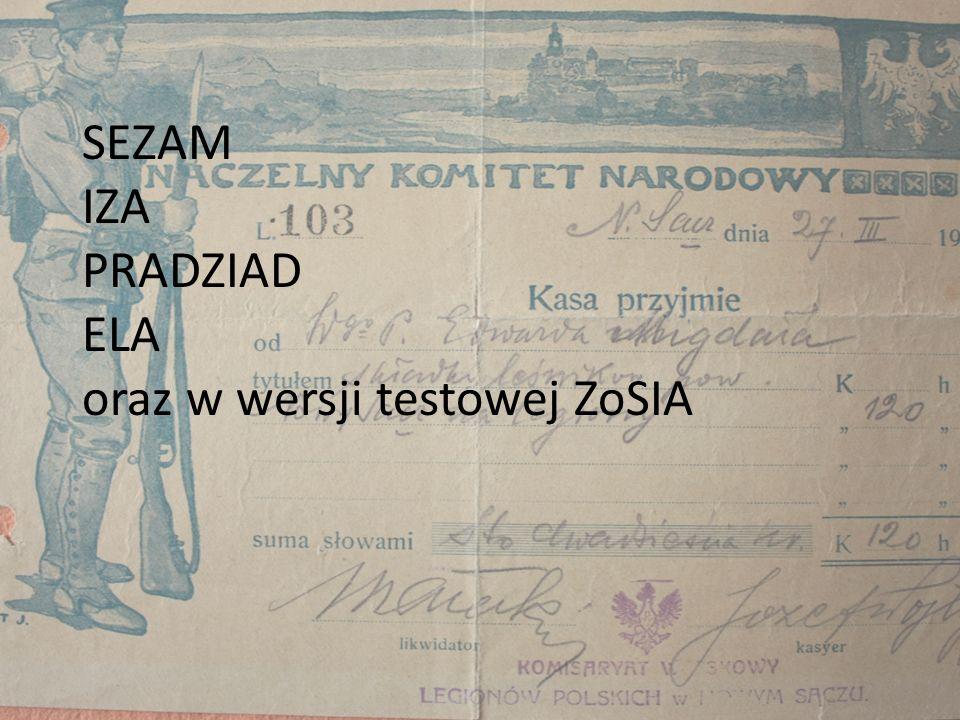 SEZAM IZA PRADZIAD ELA oraz w wersji testowej ZoSIA