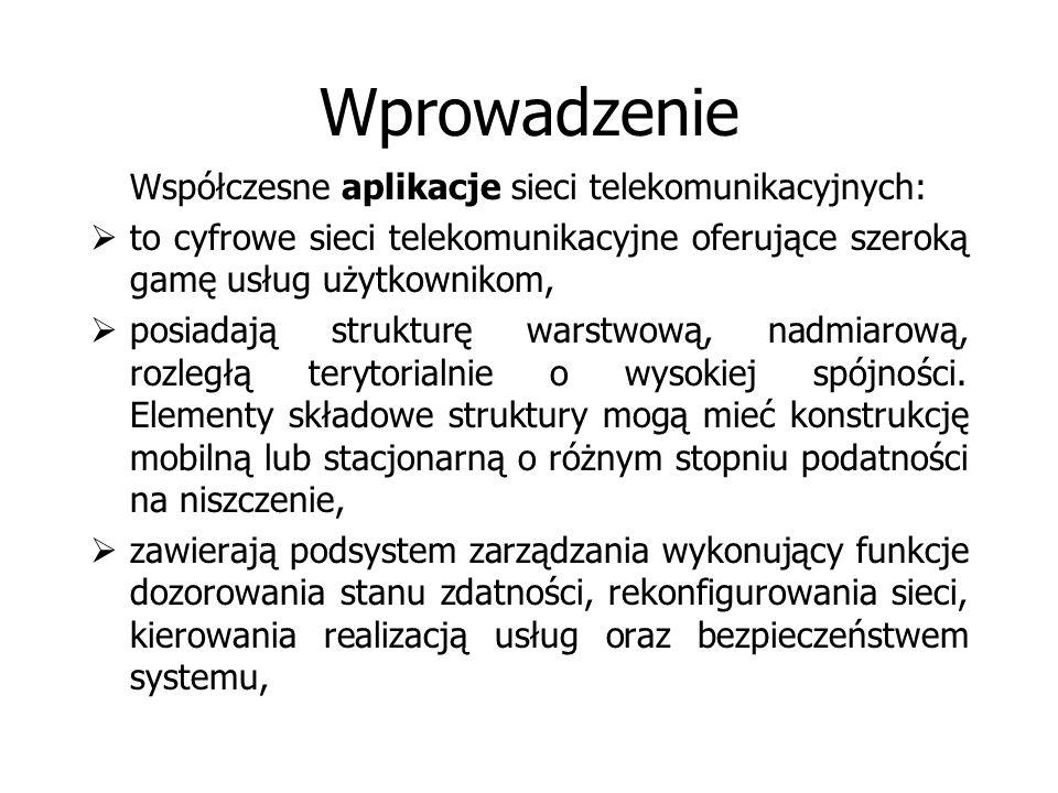 Wprowadzenie Współczesne aplikacje sieci telekomunikacyjnych:
