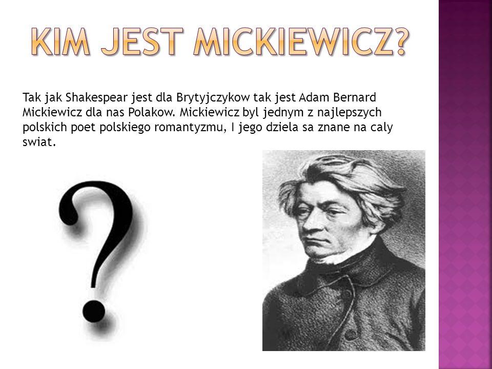 Kim jest Mickiewicz
