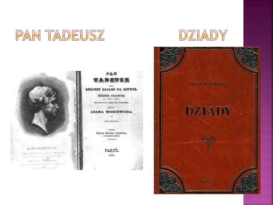 PAN TADEUSZ DZIADY