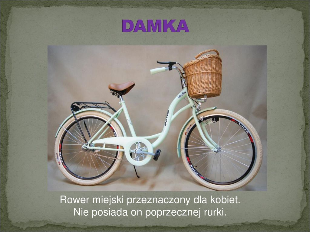 DAMKA Rower miejski przeznaczony dla kobiet.