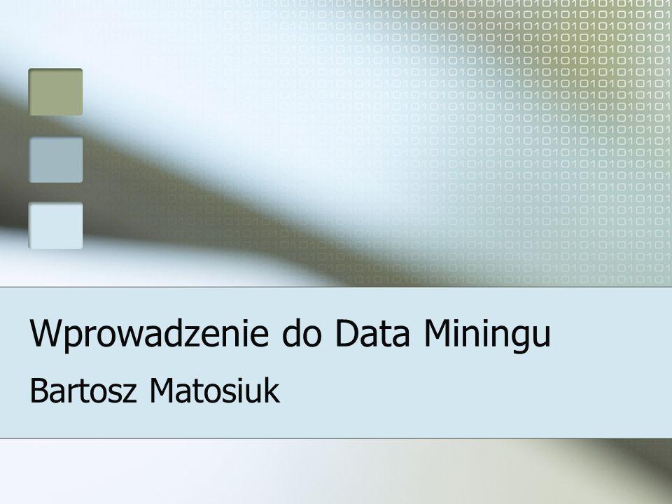 Wprowadzenie do Data Miningu