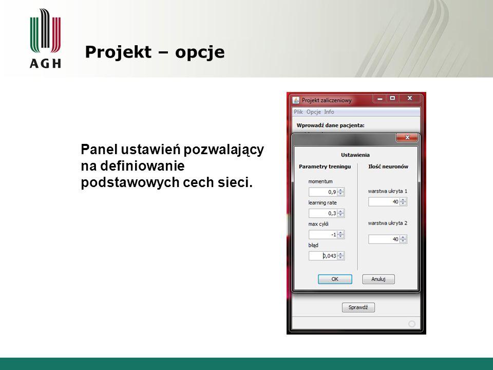 Projekt – opcje Panel ustawień pozwalający na definiowanie podstawowych cech sieci.
