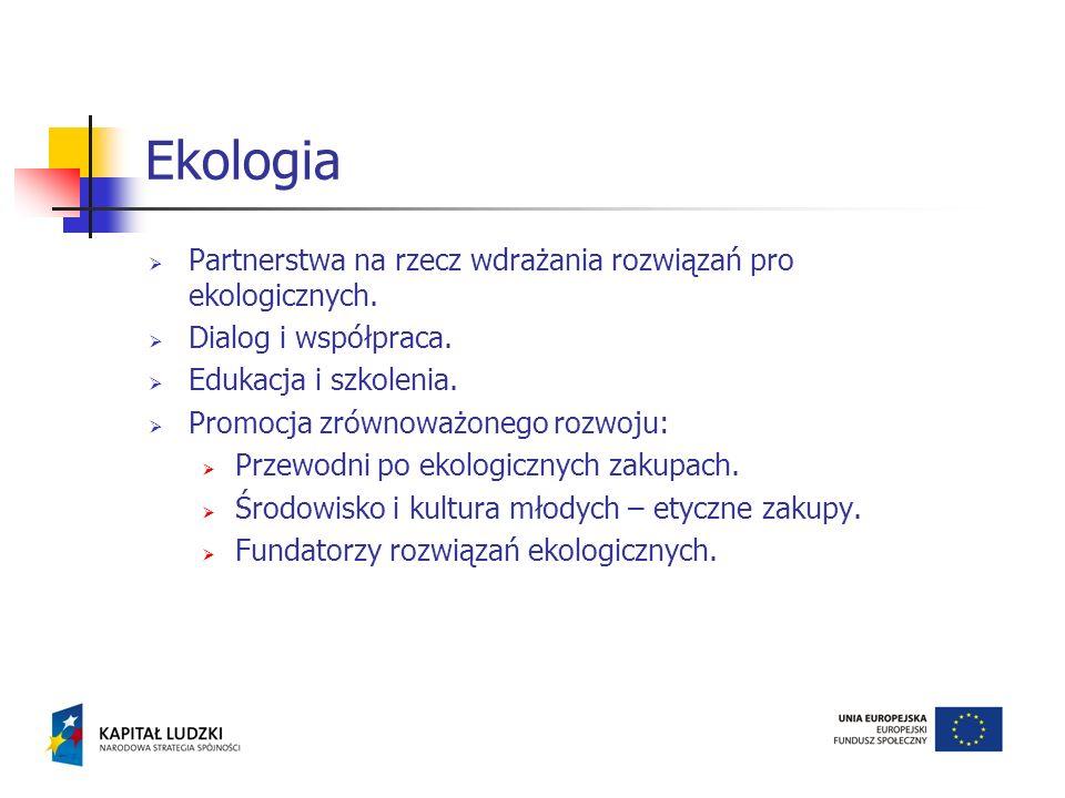 Ekologia Partnerstwa na rzecz wdrażania rozwiązań pro ekologicznych.