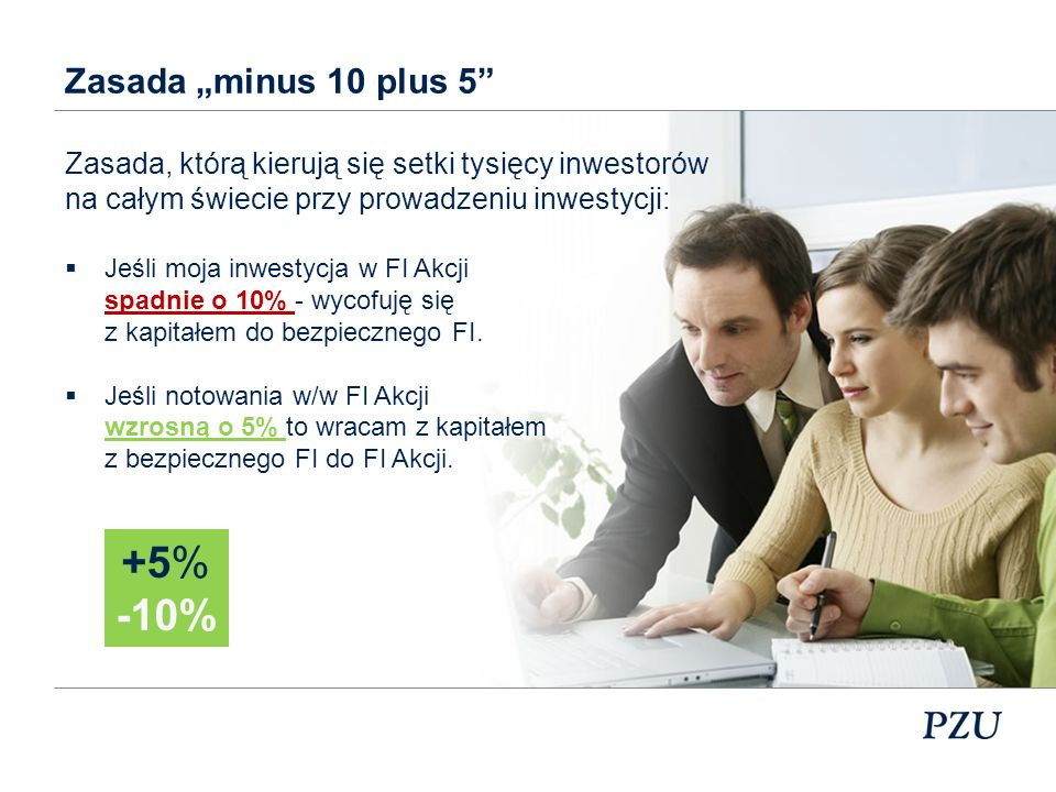 "+5% -10% Zasada ""minus 10 plus 5"