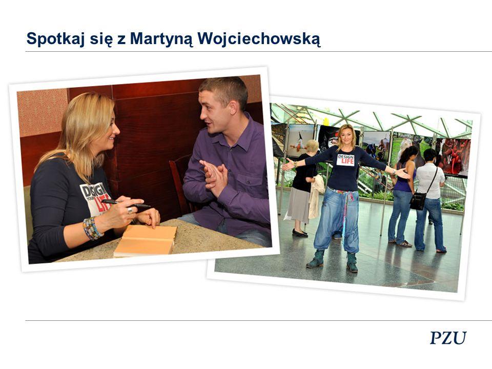 Spotkaj się z Martyną Wojciechowską