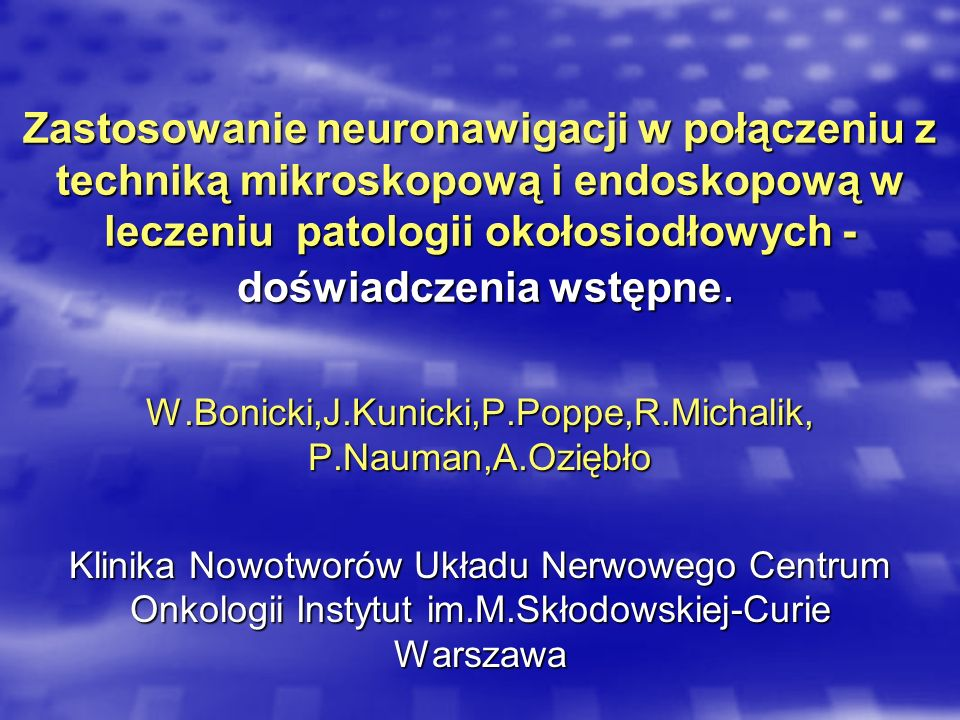 W.Bonicki,J.Kunicki,P.Poppe,R.Michalik, P.Nauman,A.Oziębło