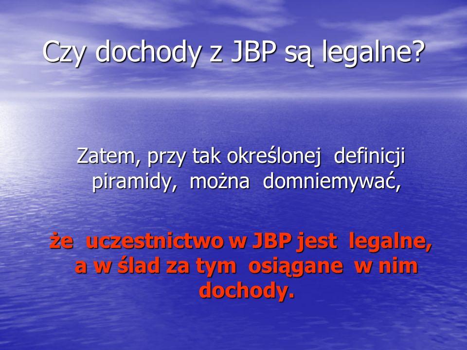 Czy dochody z JBP są legalne