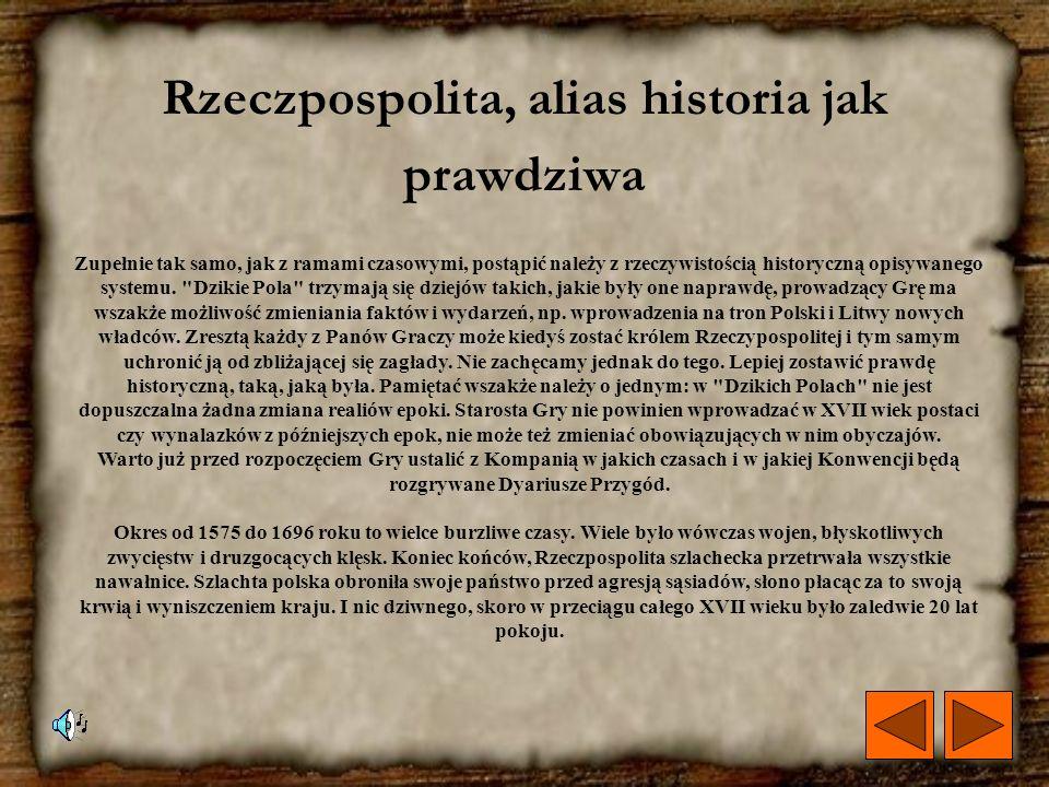 Rzeczpospolita, alias historia jak prawdziwa