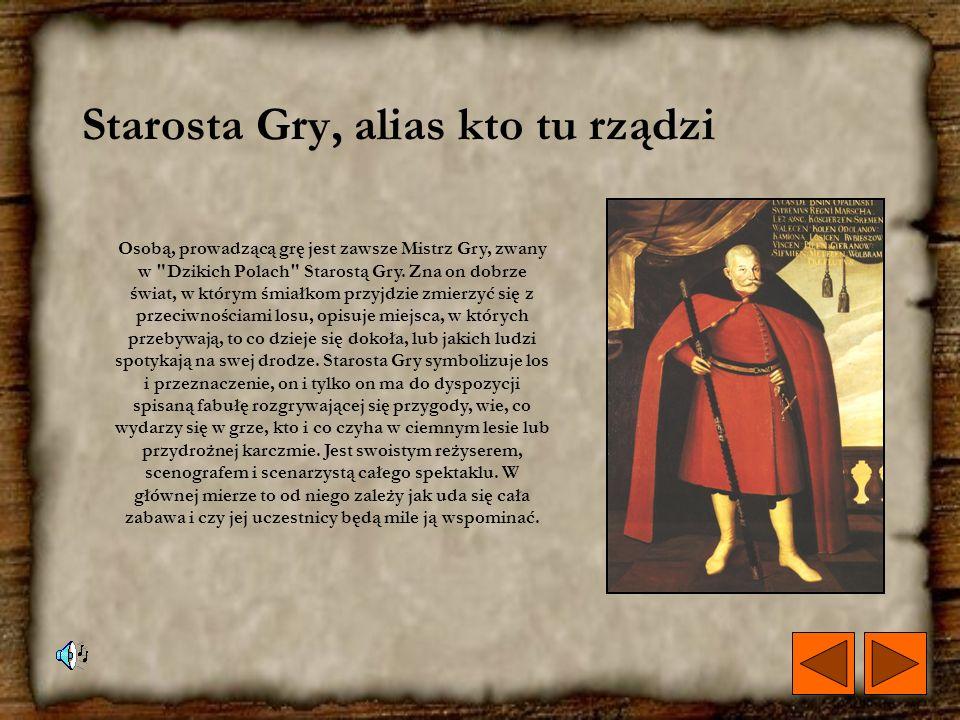 Starosta Gry, alias kto tu rządzi