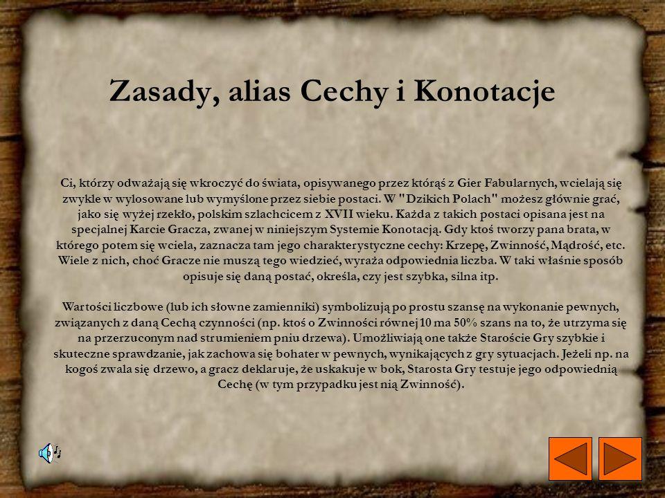 Zasady, alias Cechy i Konotacje