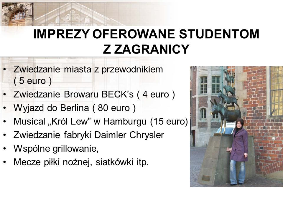 IMPREZY OFEROWANE STUDENTOM Z ZAGRANICY