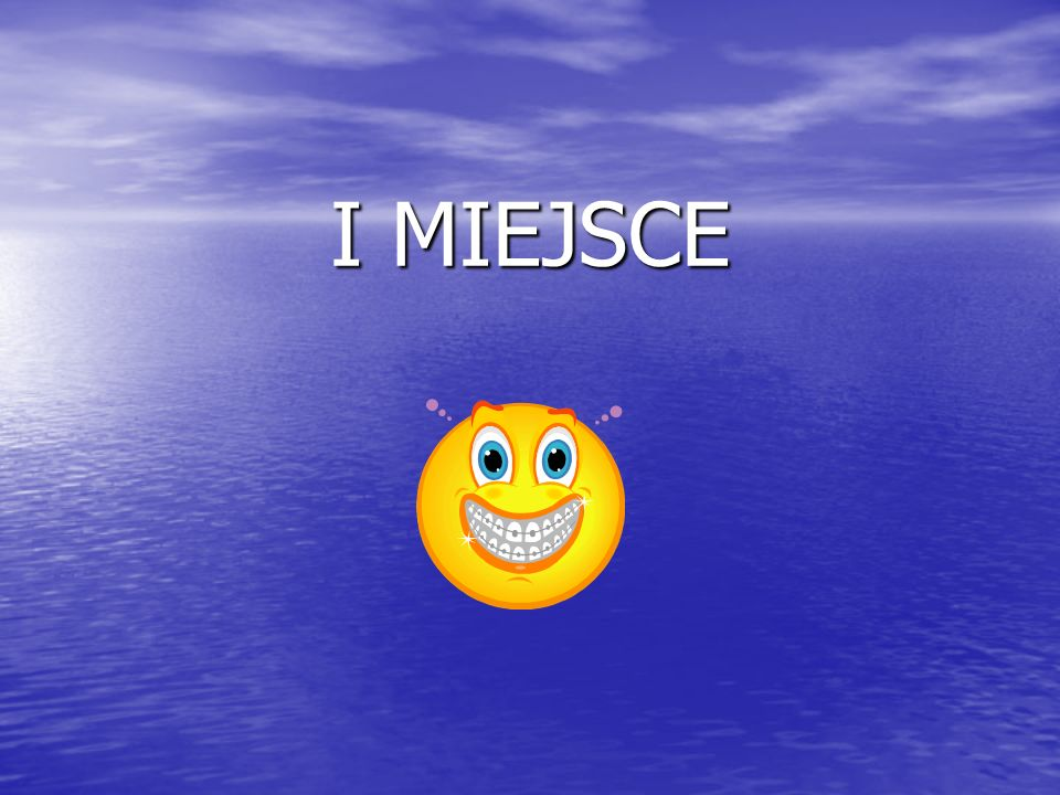 I MIEJSCE